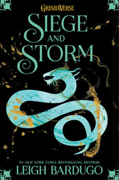 Review: Siege and Storm by Leigh Bardugo