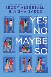 Review: Yes No Maybe So by Becky Albertalli and Aisha Saeed