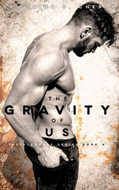 Review: The Gravity of Us by Brittainy Cherry