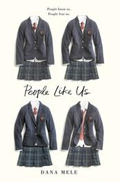 People Like Us by Dana Mele