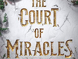 Review: The Court of Miracles by Kester Grant