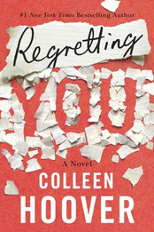 Review: Regretting You by Colleen Hoover