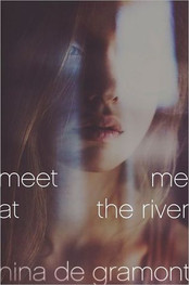Meet Me at the River by Nina de Garmont