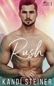 Review: Rush by Kandi Steiner