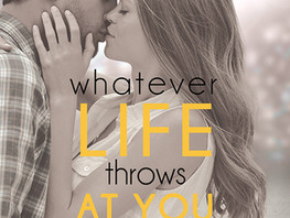 Whatever Life Throws at You by Julie Cross