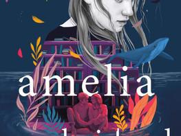 Review: Amelia Unabridged by Ashley Schumacher