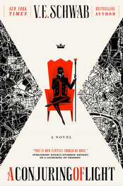 Review: A Conjuring of Light by V.E. Schwab