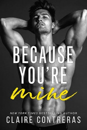 Review: Because You're Mine by Claire Contreras