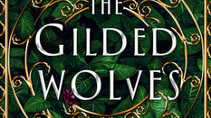 Review: The Gilded Wolves by Roshani Chokshi
