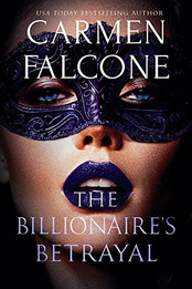 Review: The Billionaire's Betrayal by Carmen Falcone