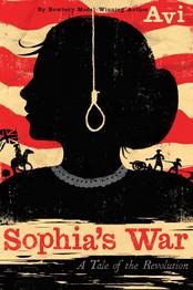 Sophia's War: A Tale of Revolution by AVI