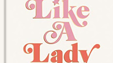 Review: Act Like a Lady by The Lady Gang