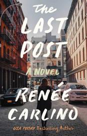 The Last Post by Renée Carlino