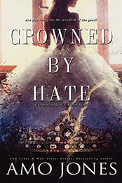 Review: Crowned by Hate by Amo Jones