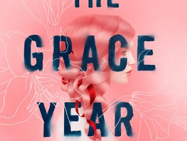 The Grace Year by Kim Liggett