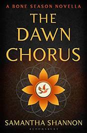 Review: The Dawn Chorus by Samantha Shannon