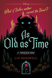 As Old As Time by Liz Braswell