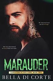 Review: Marauder by Bella Di Corte