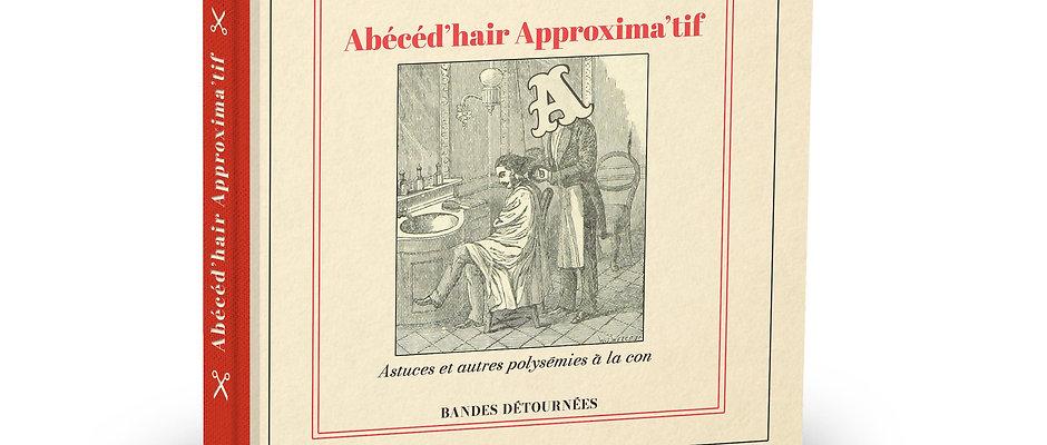 Abécéd'Hair Approxima'Tif