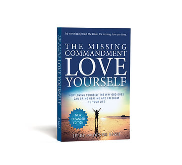 THE MISSING COMMANDMENT: LOVE YOURSELF - EXPANDED EDITION