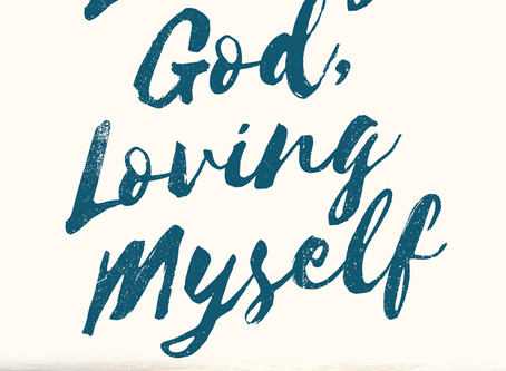 """Audiobook Now Available for""""Loving God, Loving Myself"""""""