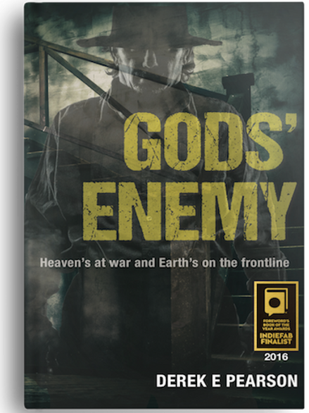 GODS' Enemy by Derek E Pearson - 30% OFF as GOODWILL for coping with COVID