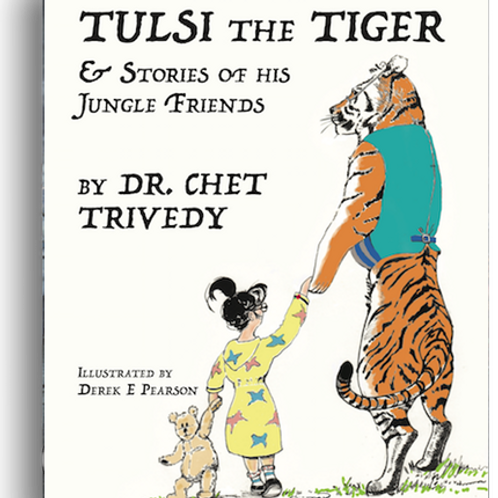 Tulsi the Tiger by Dr Chet Trivedy – 20% OFF as goodwill for coping with COVID