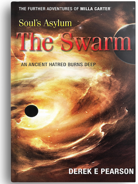 Soul's Asylum - The Swarm by Derek E Pearson (HARDBACK)