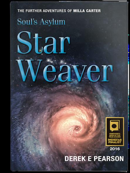 Soul's Asylum - Star Weaver by Derek E Pearson (HARDBACK)