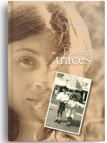 leaving traces by Mary Pargeter (HARDBACK) get a signed copy