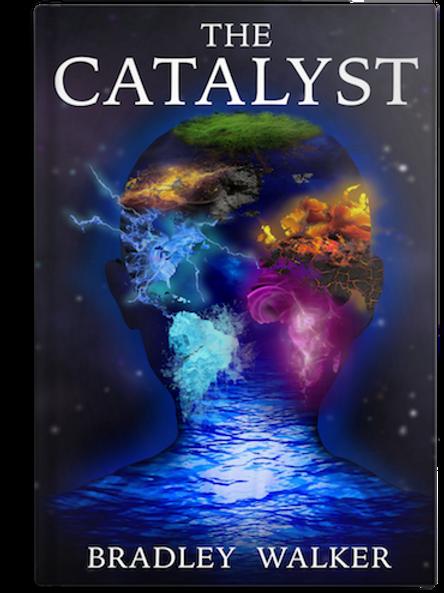 The Catalyst by Bradley Walker (PAPERBACK)