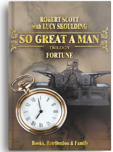 So Great A Man - Fortune by Robert Scott w. Lucy Skoulding (HARDBACK)