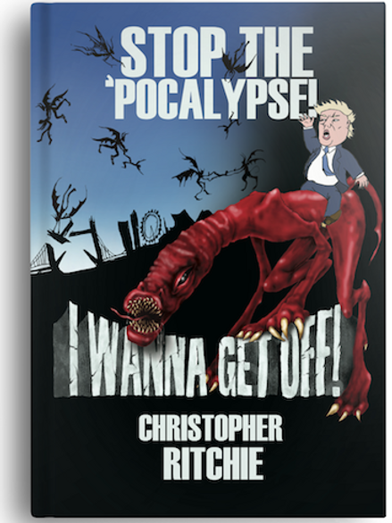 Stop The 'Pocalypse! I Wanna Get Off! (PAPERBACK)