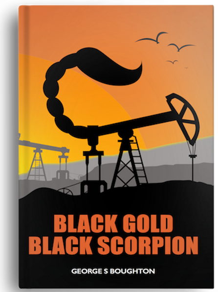 Black Gold – Black Scorpion by George S Boughton (PAPERBACK)