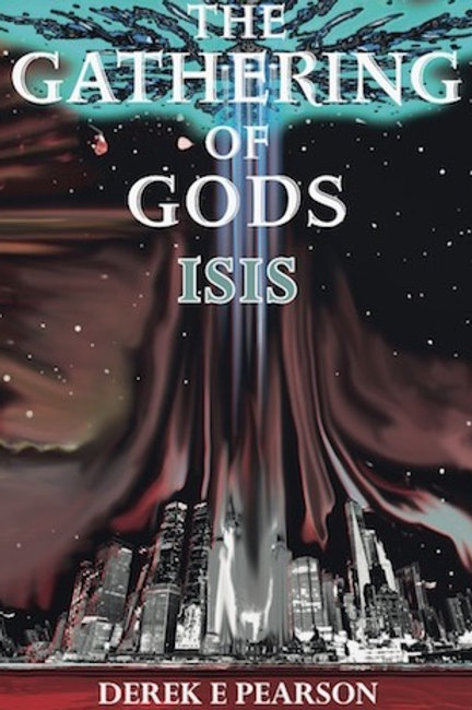 copy of The Gathering of Gods - Isis by Derek E Pearson (PAPERBACK)