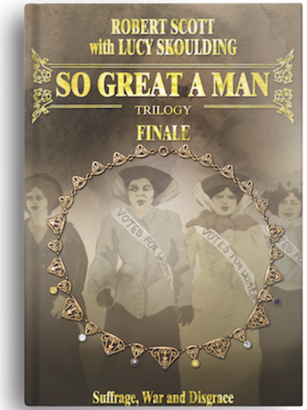 So Great A Man - Finale by Robert Scott w. Lucy Skoulding (PAPERBACK)