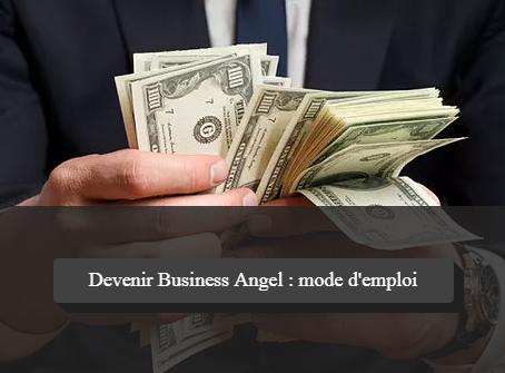 Devenir Business Angel : comment investir dans une PME ou une start-up ?