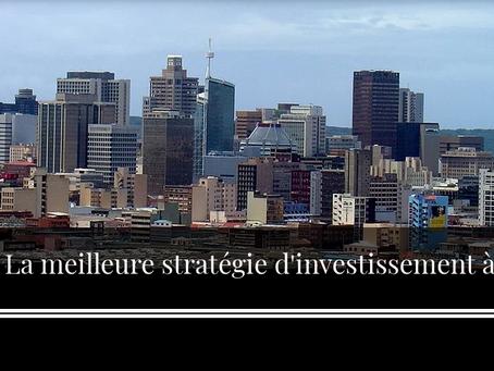 Investir en Afrique : Comment bâtir une stratégie d'investissement gagnante ?