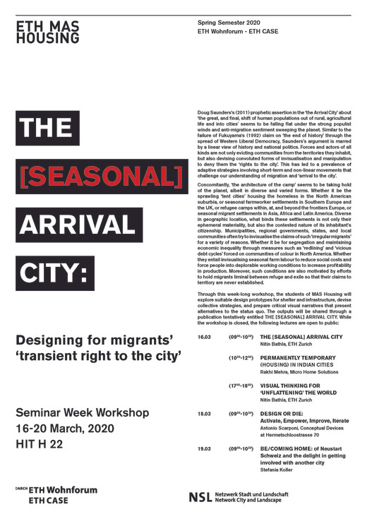 THE [SEASONAL] ARRIVAL CITY: Designing for migrants' transient right to the city