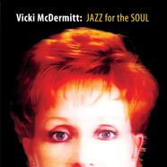 Jazz for the Soul, Vick McDermitt