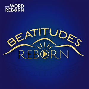 2020 Beatitudes Reborn Album art revised
