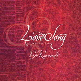 Bob Ravenscroft - LoveSong