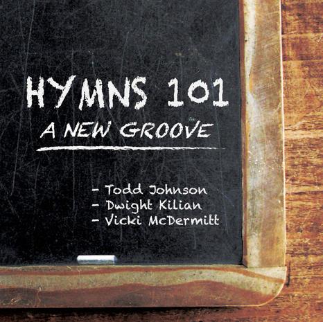 Hymns 101-A New Groove, Vicki McDermitt