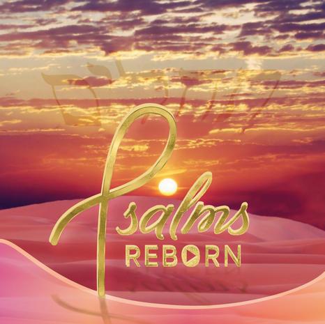 Psalms Reborn Selections