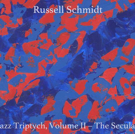 Jazz Triptych, Vol 2 - The Secular