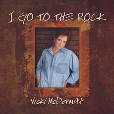 I Go To The Rock, Vicki McDermitt