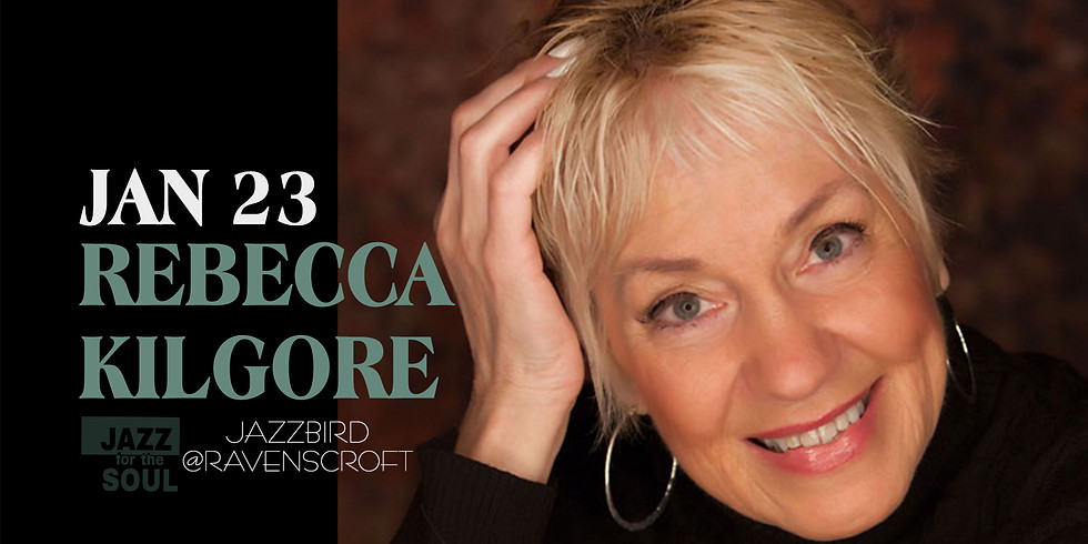 Jazz for the Soul/Vocalist Rebecca Kilgore & Friends