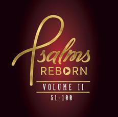 Psalms Reborn Vol. 2, 51-100