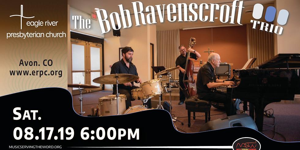 The Bob Ravenscroft Trio