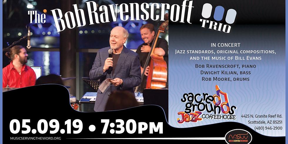 Bob Ravenscroft Trio - In Concert
